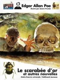 Edgar Allan Poe et Jame's Prunier - Le scarabée d'or - Et autres nouvelles.
