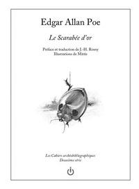 Edgar Allan Poe - Le Scarabée d'or - Préface et traduction de J.-H. Rosny Illustrations de Mitis.