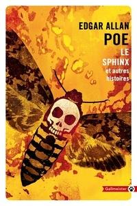 Edgar Allan Poe - Le sphinx et autres histoires.