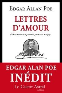 Edgar Allan Poe - Lettres d'amour.