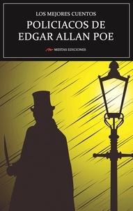 Edgar Allan Poe - Los mejores cuentos Policíacos de Edgar Allan Poe - Selección de cuentos.