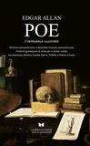 Edgar Allan Poe - Oeuvres - Histoires extraordinaires, Nouvelles histoires extraordinaires, Histoires grotesques et sérieuses, Autres contes, Les Aventures d'Arthur Gordon Pym, Théâtre, Poésie, Essais.