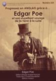 Edgar Allan Poe - Progressez en anglais grâce à Edgar Poe et son stupéfiant voyage de la Terre à la Lune.