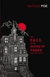 Edgar Allan Poe - The Fall of the House of Usher and Other Stories.