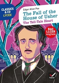 Edgar Allan Poe - The Fall of the House of Usher - The Tell-Tale Heart.