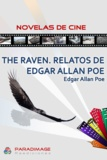 Edgar Allan Poe - The Raven. Relatos de Edgar Allan Poe.