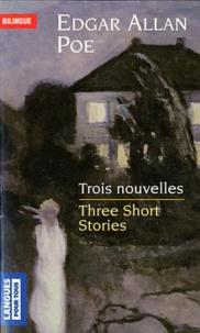 Edgar Allan Poe - Trois nouvelles / Three short stories.