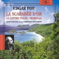 Edgar Allen Poe et Christian Benedetti - Le scarabée d'or - La lettre volée - Morella.