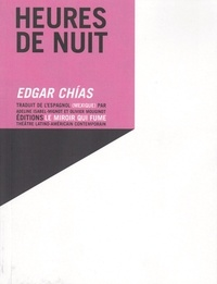 Edgar Chías - Heures de nuit.