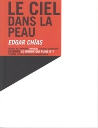Edgar Chías - Le ciel dans la peau.