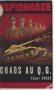 Edgar Cross - Chaos au Q.G..