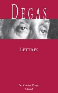 Edgar Degas - Lettres.