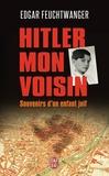 Edgar Feuchtwanger et Bertil Scali - Hitler, mon voisin - Souvenirs d'un enfant juif.