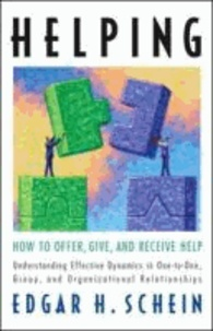 Edgar H. Schein - Helping: How to Offer, Give, and Receive Help.