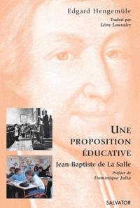 Proposition éducative, Jean Baptiste de la Salle.pdf