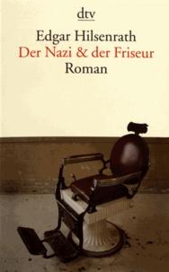 Edgar Hilsenrath - Der Nazi & der Friseur.