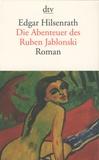 Edgar Hilsenrath - Die Abenteuer des Ruben Jablonski.