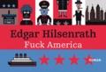 Edgar Hilsenrath - Fuck America - Les aveux de Bronsky, Texte intégral.