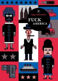 Edgar Hilsenrath - Fuck America - Les aveux de Bronsky.