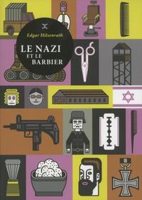 Edgar Hilsenrath - Le nazi et le barbier.