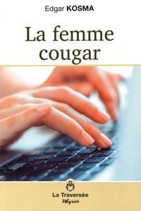 Edgar Kosma - La femme cougar.