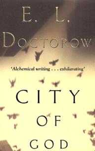 Edgar-Lawrence Doctorow - City of God.