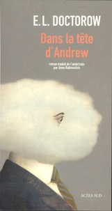Edgar-Lawrence Doctorow - Dans la tête d'Andrew.