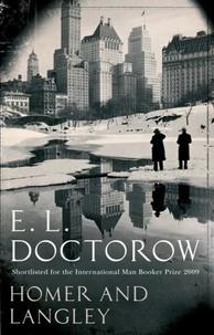 Edgar-Lawrence Doctorow - Homer and Langley.