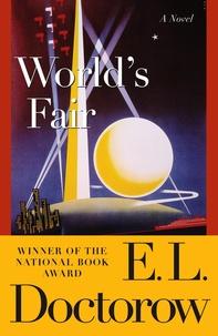 Edgar-Lawrence Doctorow - World's Fair.