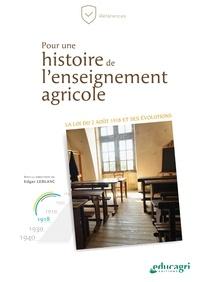 Edgar Leblanc - Pour une histoire de l'enseignement agricole.