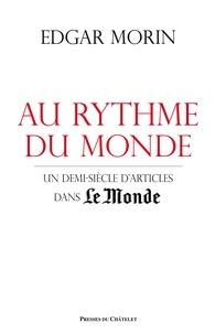 Deedr.fr Au rythme du monde - Un demi-siècle d'articles dans Le Monde Image