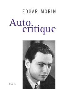 Edgar Morin - Autocritique.