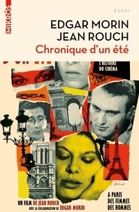 Edgar Morin et Jean Rouch - Chronique d'un été.