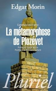 Edgar Morin - Commune en France - La métamorphose de Plozévet.