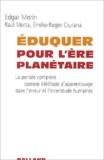 Edgar Morin - Eduquer pour l'ère planétaire - La pensée complexe comme Méthode d'apprentissage dans l'erreur et l'incertitude humaines.