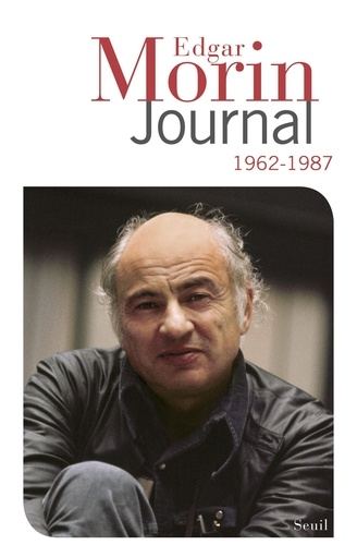 Edgar Morin - Journal 1962-1987.