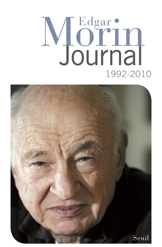 Edgar Morin - Journal 1992-2010.