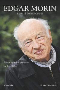 Edgar Morin - L'unité d'un homme - Autocritique ; Les stars ; La métamorphose de Plozévet ; La rumeur d'Orléans ; Journal de Californie.