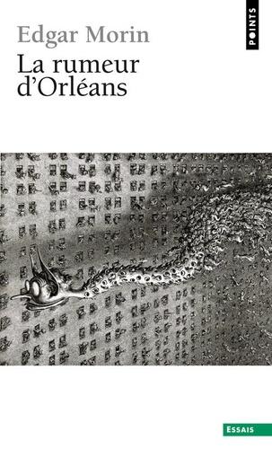 Edgar Morin et Claude Fischler - La Rumeur d'Orléans.