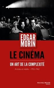 Le cinéma - Un art de la complexité.pdf