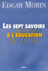 Téléchargement du livre électronique Les sept savoirs nécessaires à l'éducation du futur par Edgar Morin in French MOBI DJVU 9782020419642