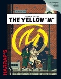 "Edgar Pierre Jacobs - Blake & Mortimer  : The Yellow ""M""."