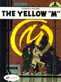 "Edgar Pierre Jacobs - Blake & Mortimer Tome 1 : The Yellow ""M""."