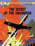 Edgar Pierre Jacobs - Blake & Mortimer Tome 15 : The Secret of the Swordfish - Part 1, The Incredible Chase.