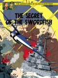 Edgar Pierre Jacobs - Blake & Mortimer Tome 17 : The Secret of the Swordfish - Part 3, SX1 strikes back.