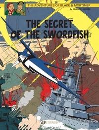 Edgar Pierre Jacobs - Blake & Mortimer Tome 17 : The Secret of the Swordfish - Part 3, SX1 strikes back.