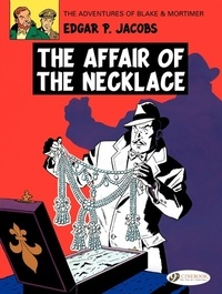 Edgar Pierre Jacobs - Blake & Mortimer Tome 7 : The Affair of the Necklace.