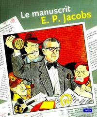 Edgar Pierre Jacobs et Charles Dierick - Le manuscrit - Lettres de E. P. Jacobs à Pierre Lebedel, Proposition de scénario de E. P. Jacobs à Guy Lejeune.