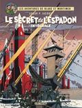 Edgar Pierre Jacobs et Philippe Biermé - Les aventures de Blake et Mortimer  : Le secret de l'espadon - Intégrale.