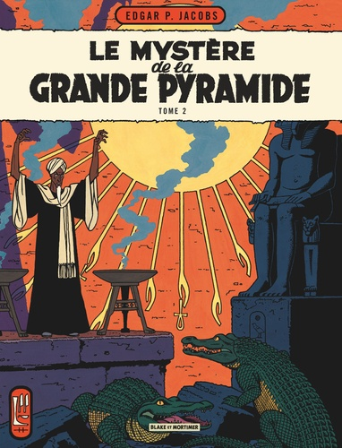 Edgar Pierre Jacobs - Les aventures de Blake et Mortimer Tome 5 : Le mystère de la Grande Pyramide - La chambre d'Horus.